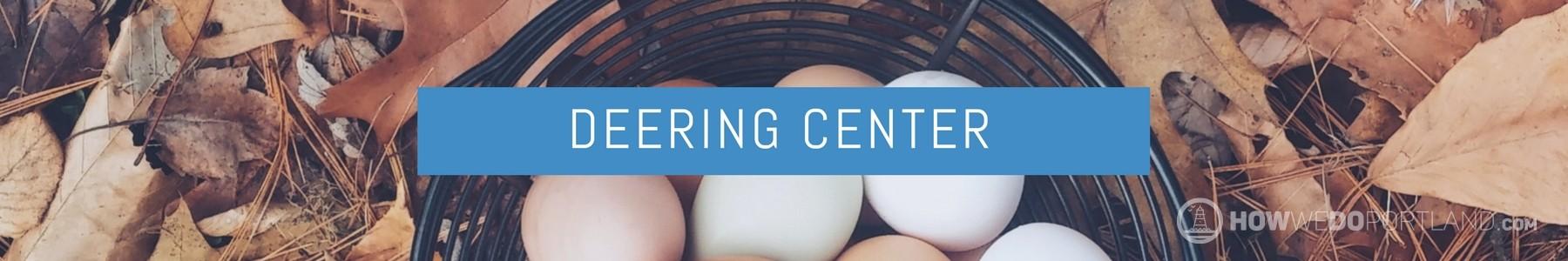 Deering Center
